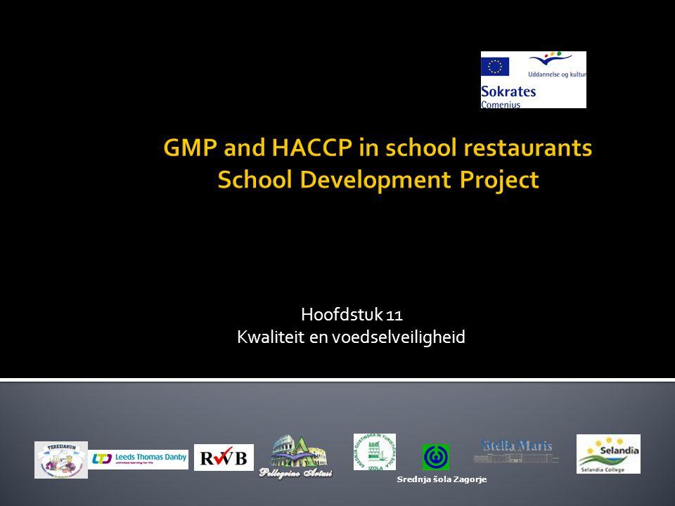 Hoofdstuk 11 Kwaliteit en voedselveiligheid Srednja šola Zagorje