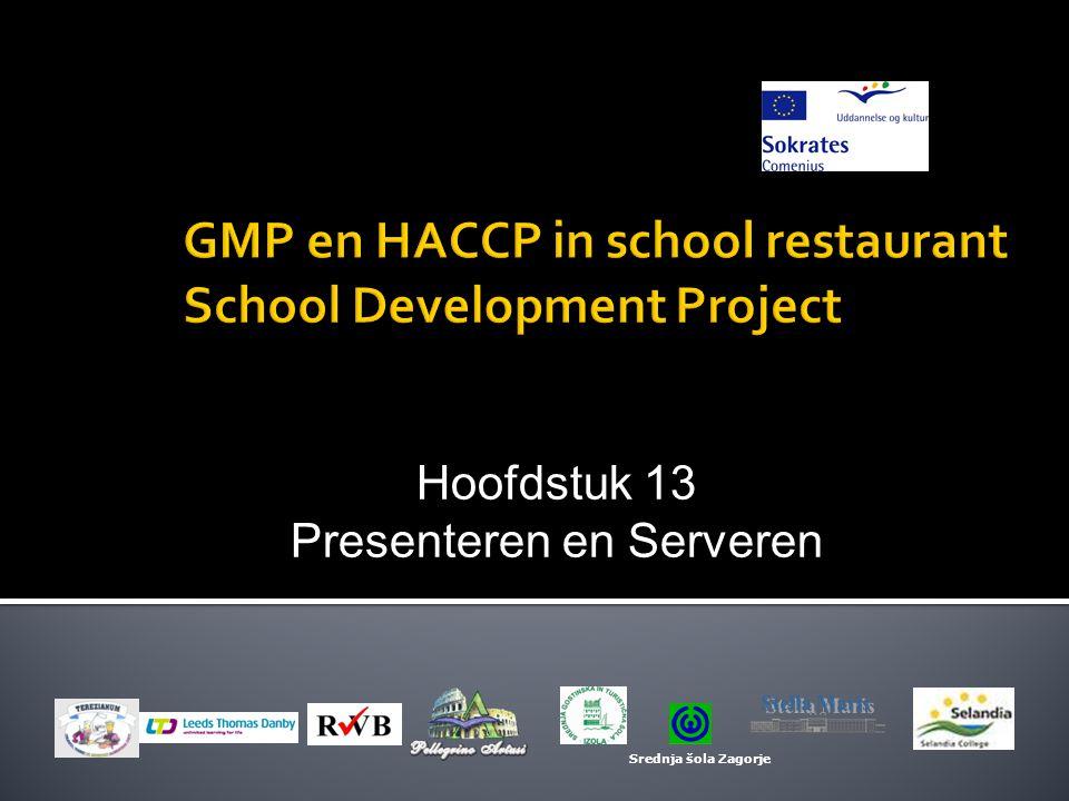 Hoofdstuk 13 Presenteren en Serveren Srednja šola Zagorje