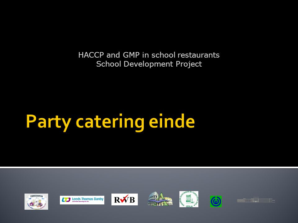 HACCP and GMP in school restaurants School Development Project