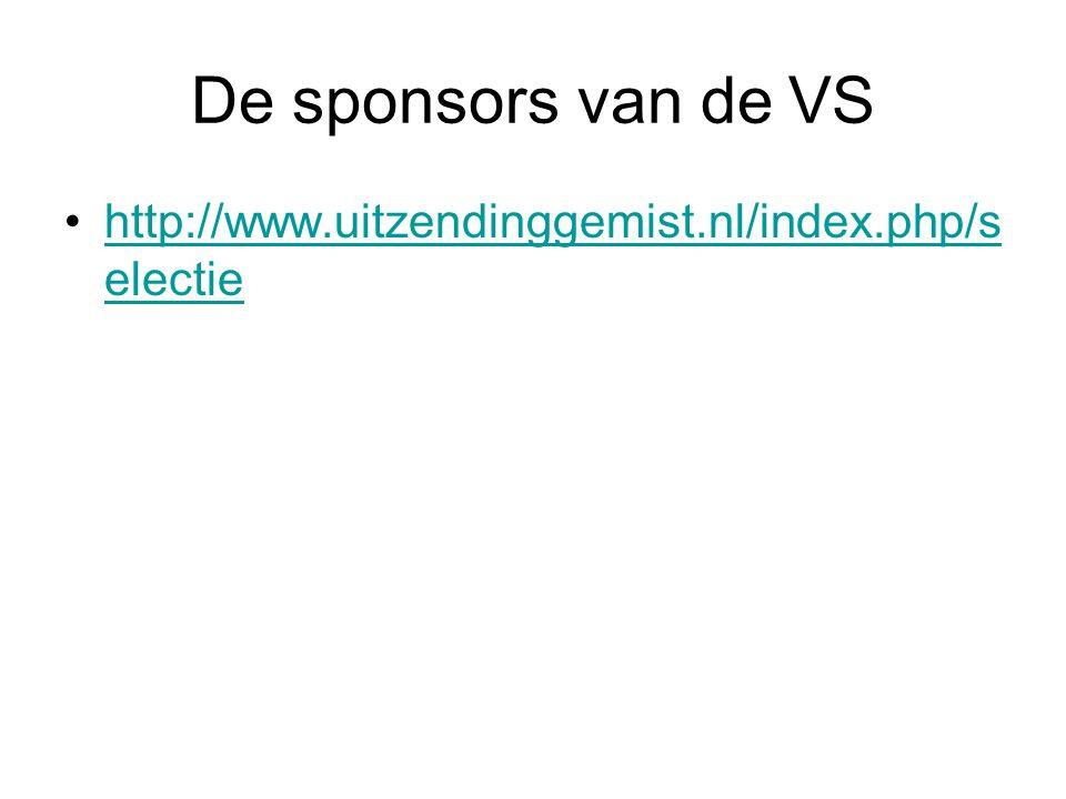 De sponsors van de VS http://www.uitzendinggemist.nl/index.php/s electiehttp://www.uitzendinggemist.nl/index.php/s electie