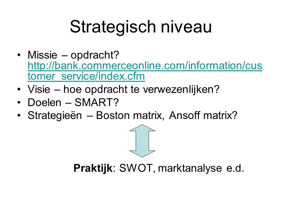 Strategisch niveau Missie – opdracht.
