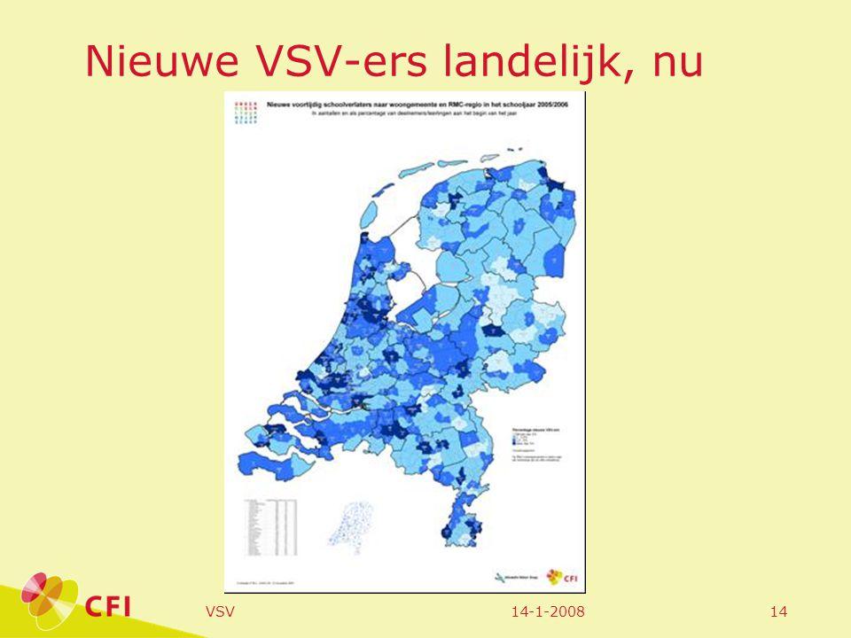 14-1-2008VSV14 Nieuwe VSV-ers landelijk, nu