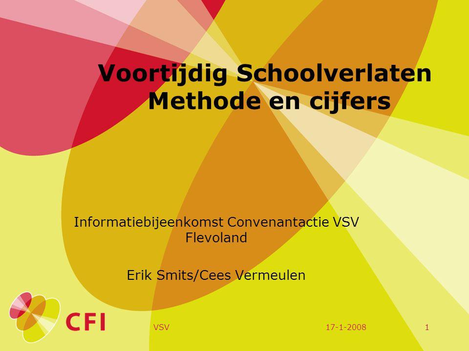 17-1-2008VSV12 Aantal landelijk gegevens over vsv Ontwikkeling aantal nieuwe vsv-ers gerelateerd aan de Nederlandse doelstelling Geografische kaart Onderverdeling naar VO, MBO en tussen VO en MBO Voorbeeld van samenhang met andere maatschappelijke factoren