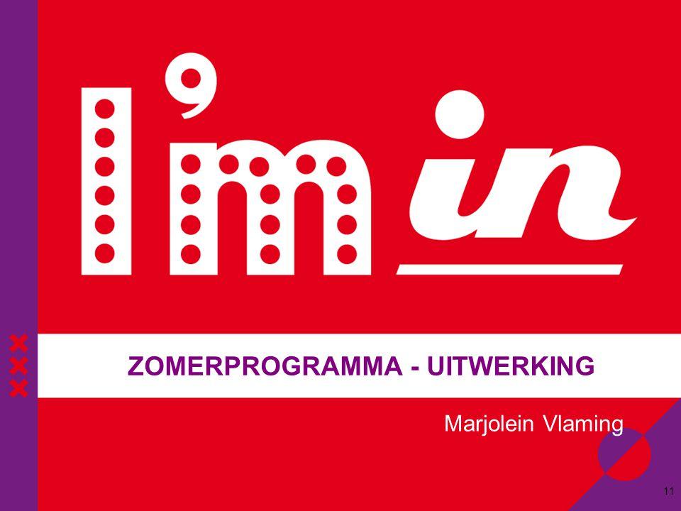 ZOMERPROGRAMMA - UITWERKING 11 Marjolein Vlaming