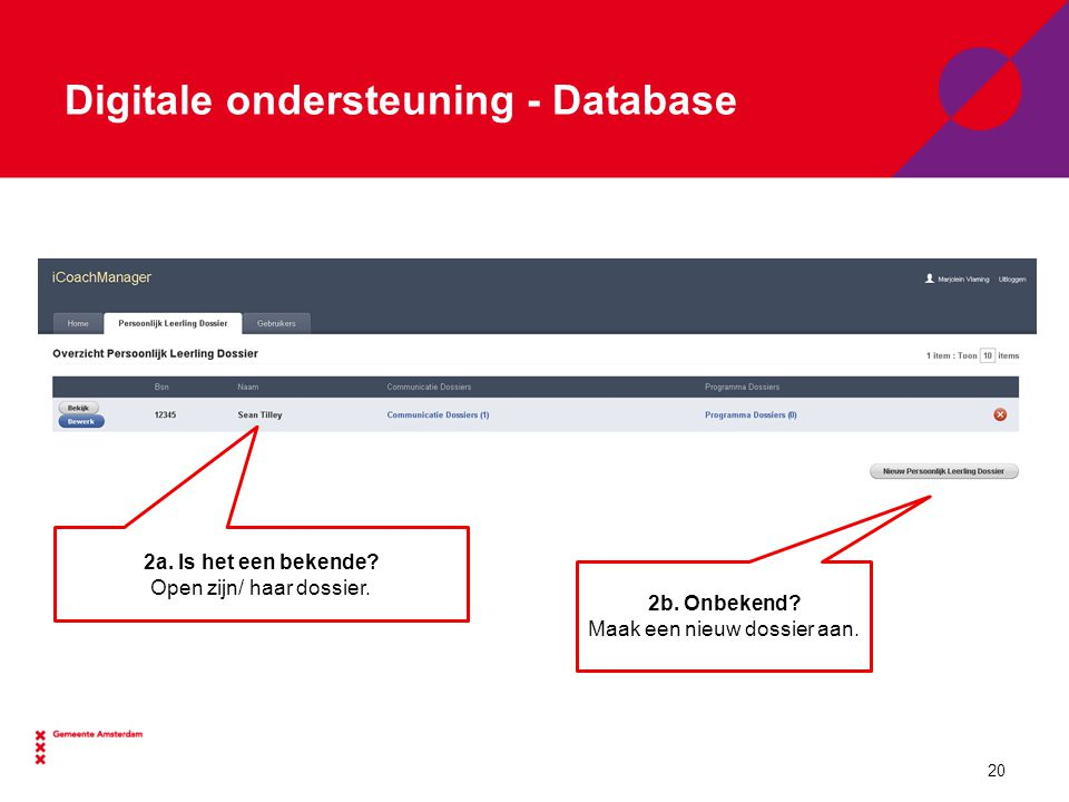 Digitale ondersteuning - Database 2a.Is het een bekende.