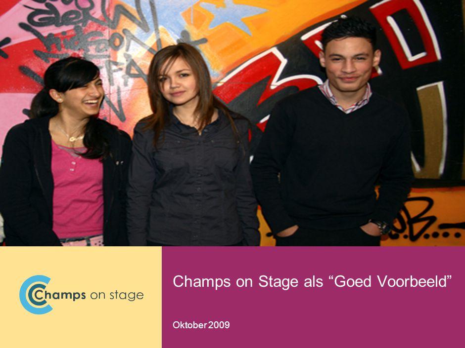 Champs on Stage als Goed Voorbeeld Oktober 2009