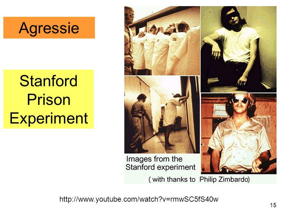 15 Stanford Prison Experiment Agressie http://www.youtube.com/watch?v=rmwSC5fS40w