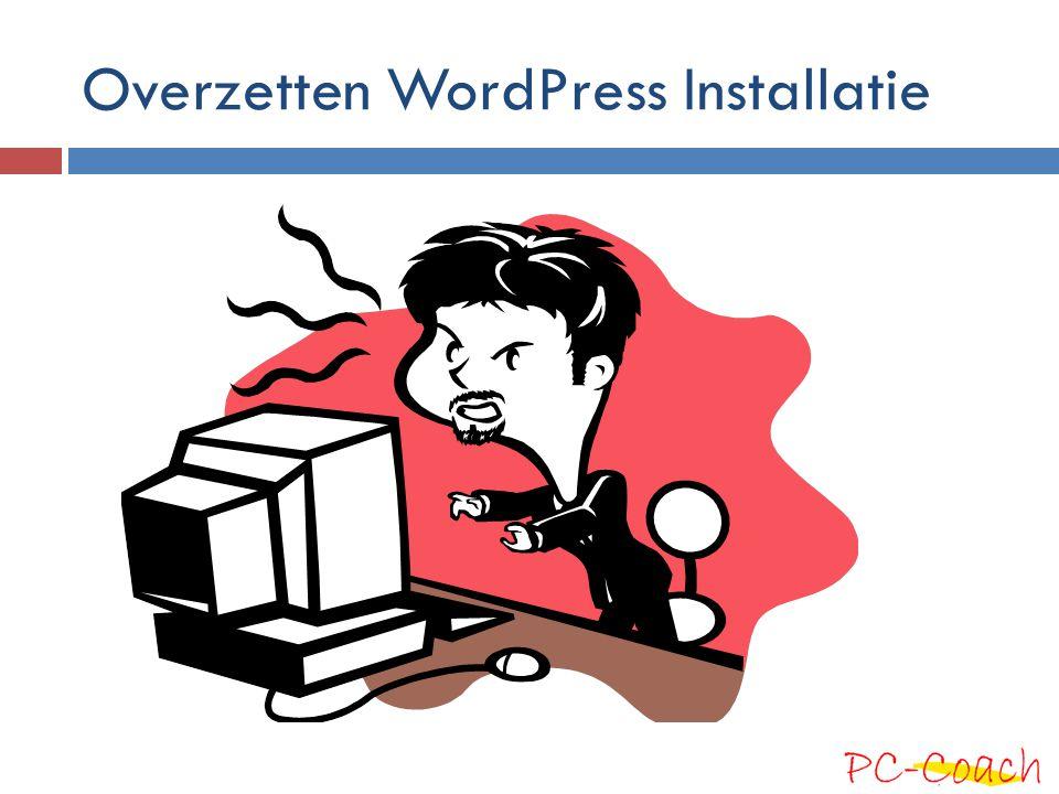 Overzetten WordPress Installatie