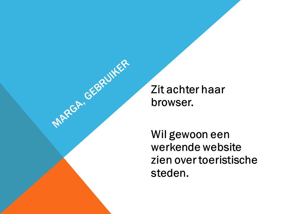 MARGA, GEBRUIKER Zit achter haar browser.