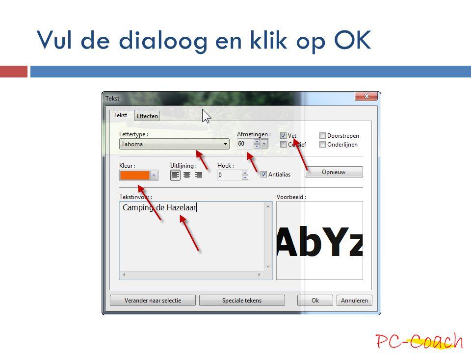 Vul de dialoog en klik op OK