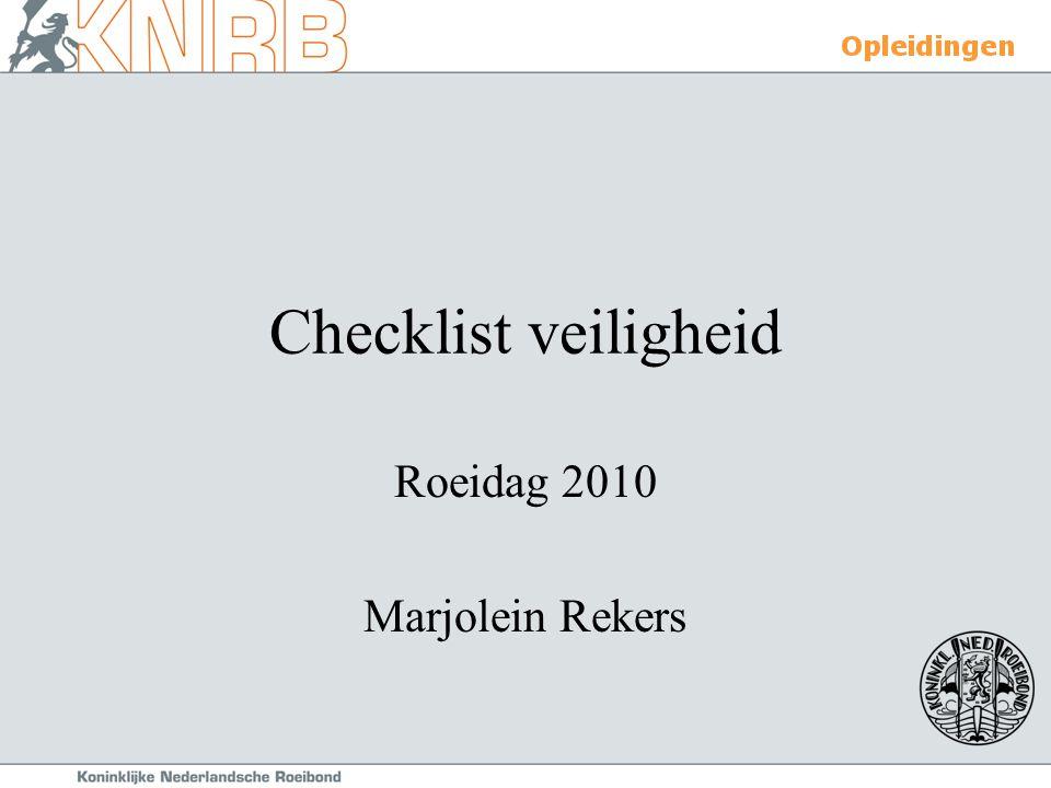 Checklist veiligheid Roeidag 2010 Marjolein Rekers