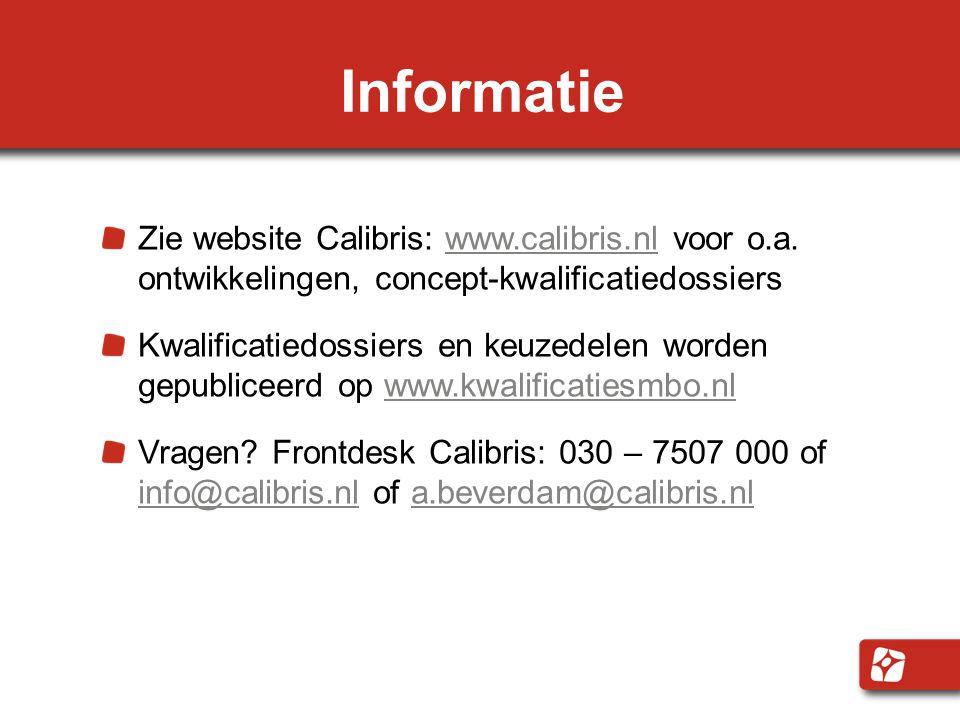 Informatie Zie website Calibris: www.calibris.nl voor o.a.