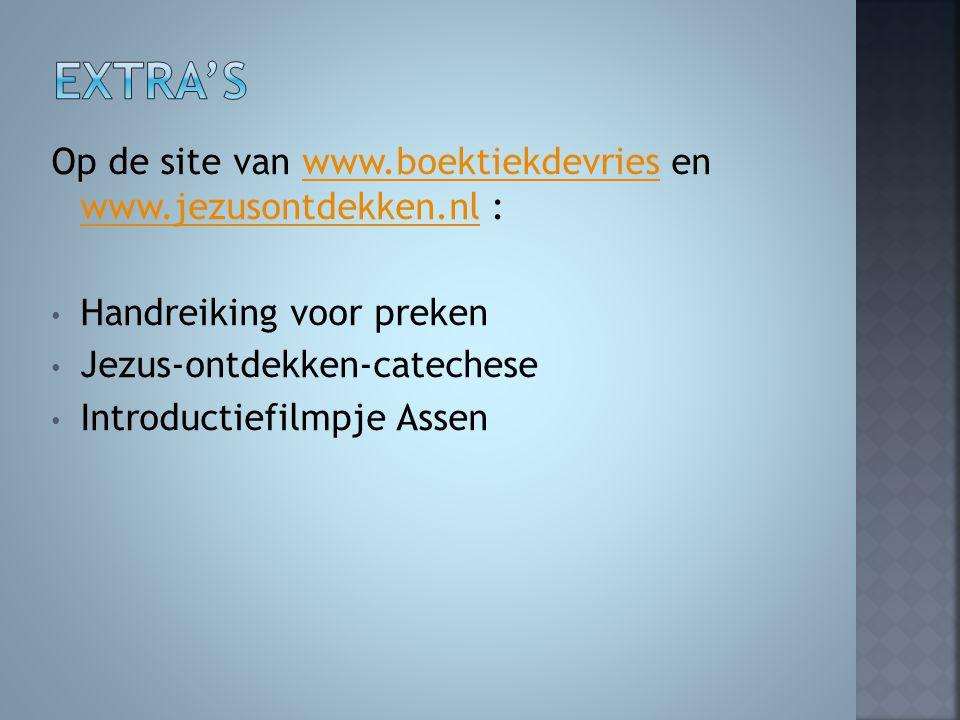 Op de site van www.boektiekdevries en www.jezusontdekken.nl :www.boektiekdevries www.jezusontdekken.nl Handreiking voor preken Jezus-ontdekken-cateche