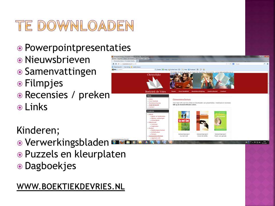  Powerpointpresentaties  Nieuwsbrieven  Samenvattingen  Filmpjes  Recensies / preken  Links Kinderen;  Verwerkingsbladen  Puzzels en kleurplat