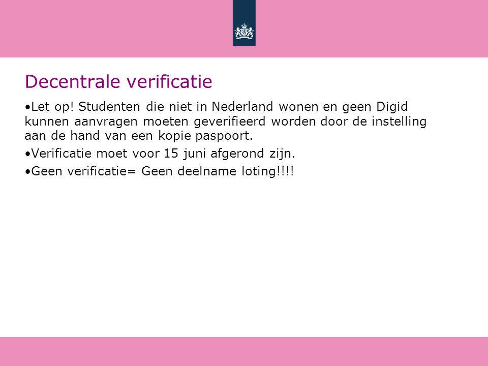 Decentrale verificatie Let op.