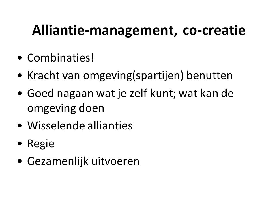 Alliantie-management, co-creatie Combinaties.