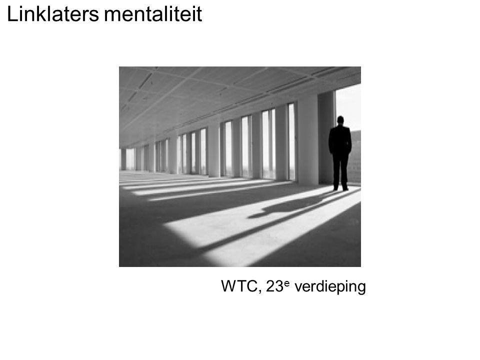 Linklaters mentaliteit WTC, 23 e verdieping