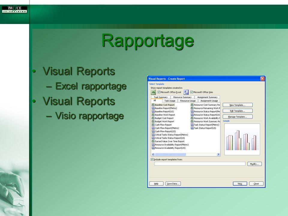 Rapportage Visual ReportsVisual Reports –Excel rapportage Visual ReportsVisual Reports –Visio rapportage