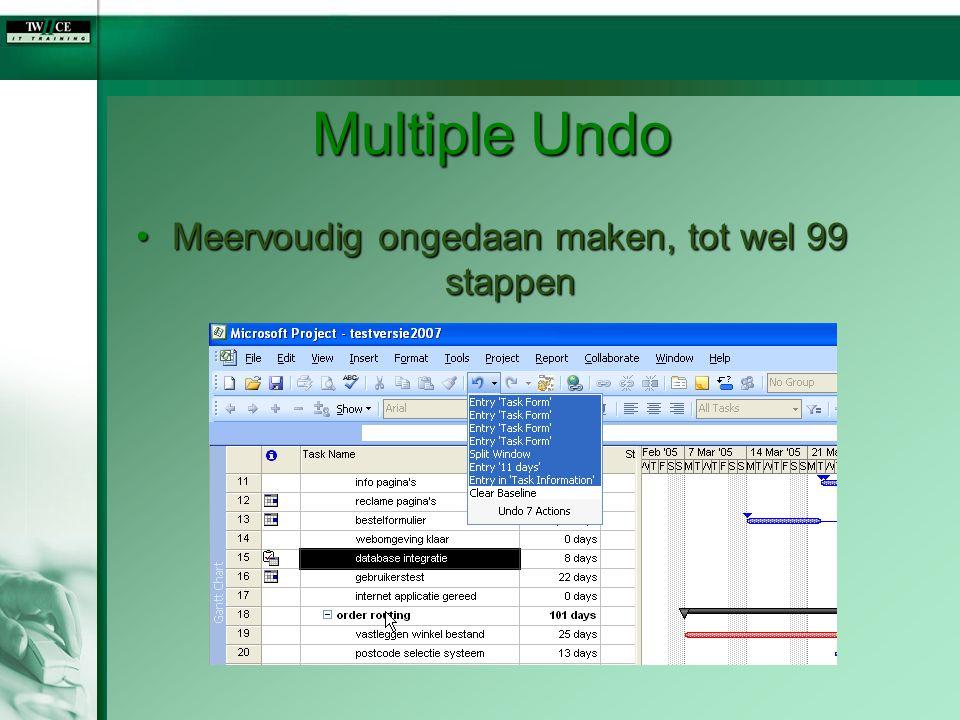 Multiple Undo Meervoudig ongedaan maken, tot wel 99 stappenMeervoudig ongedaan maken, tot wel 99 stappen