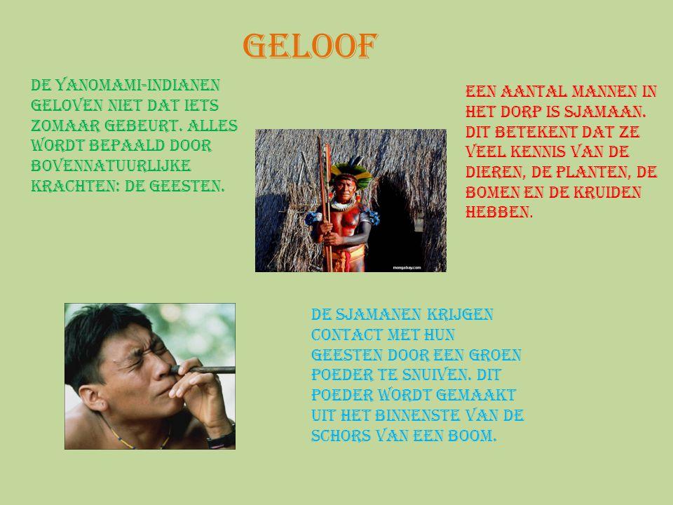 Geloof De Yanomami-indianen geloven niet dat iets zomaar gebeurt. Alles wordt bepaald door bovennatuurlijke krachten: de geesten. Een aantal mannen in