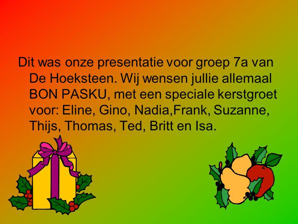 Dit was onze presentatie voor groep 7a van De Hoeksteen.