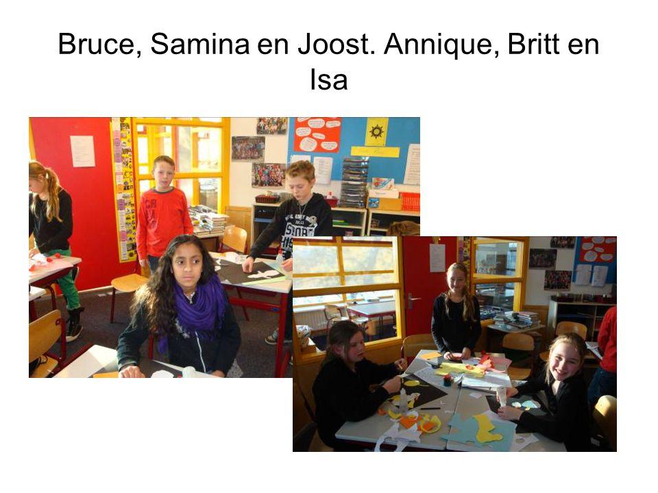 Bruce, Samina en Joost. Annique, Britt en Isa
