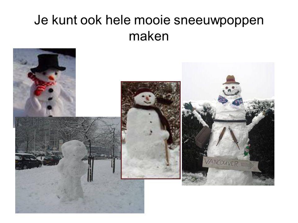 Je kunt ook hele mooie sneeuwpoppen maken