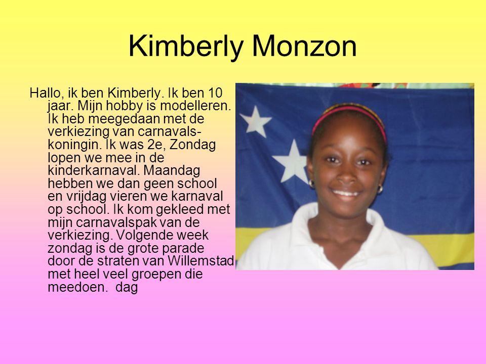 Kimberly Monzon Hallo, ik ben Kimberly.Ik ben 10 jaar.