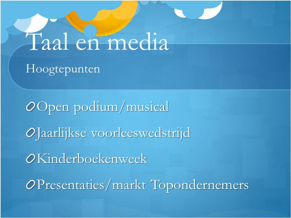 Taal en media Hoogtepunten Open podium/musical Jaarlijkse voorleeswedstrijd Kinderboekenweek Presentaties/markt Topondernemers
