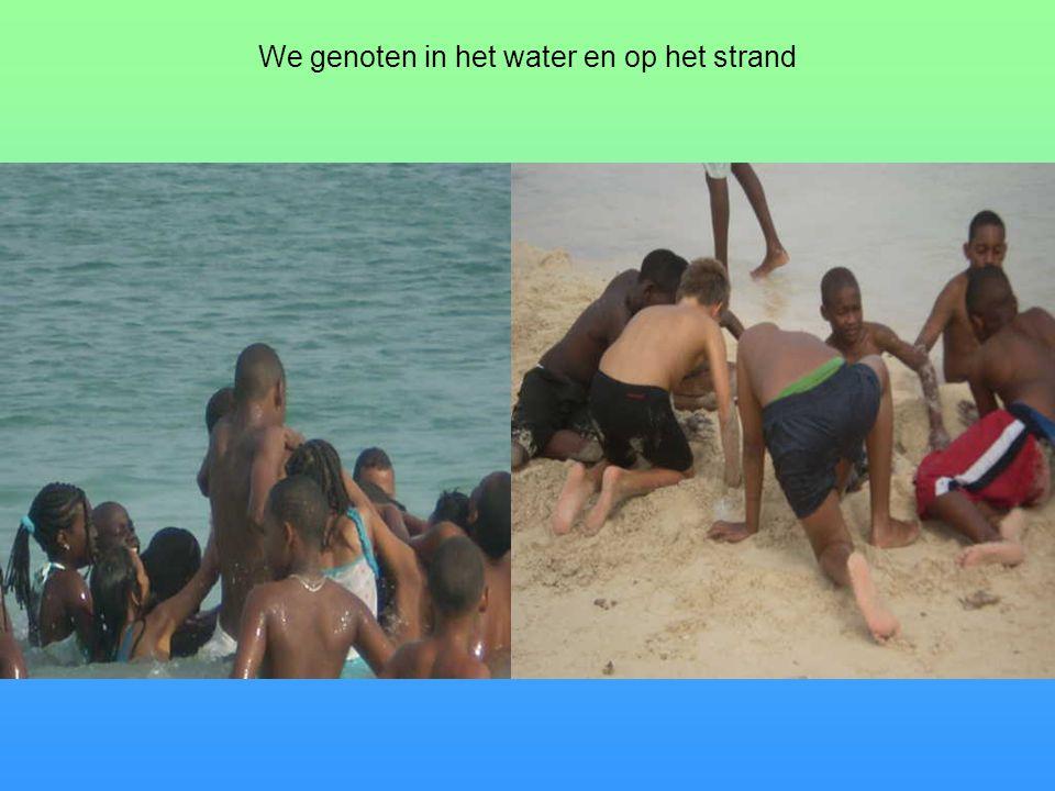 We genoten in het water en op het strand