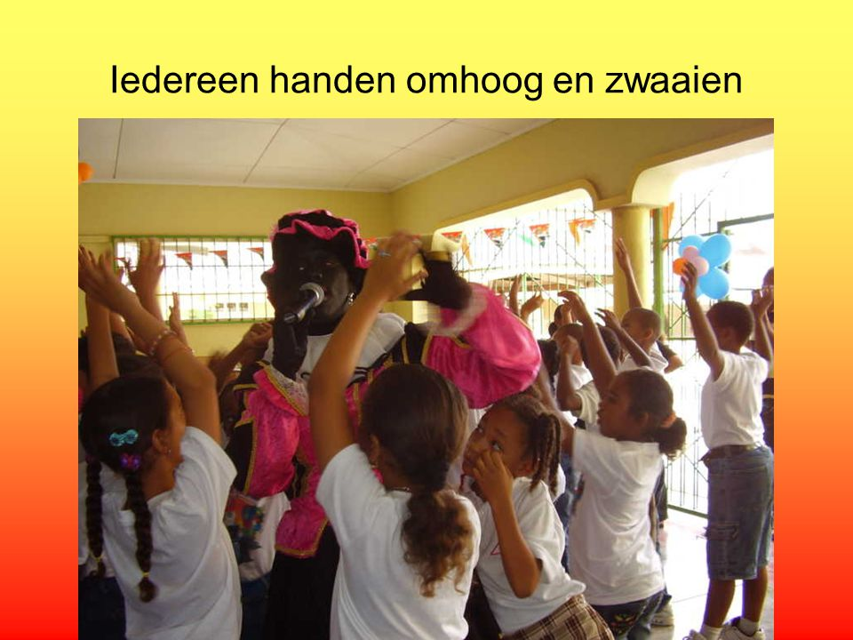 Iedereen handen omhoog en zwaaien
