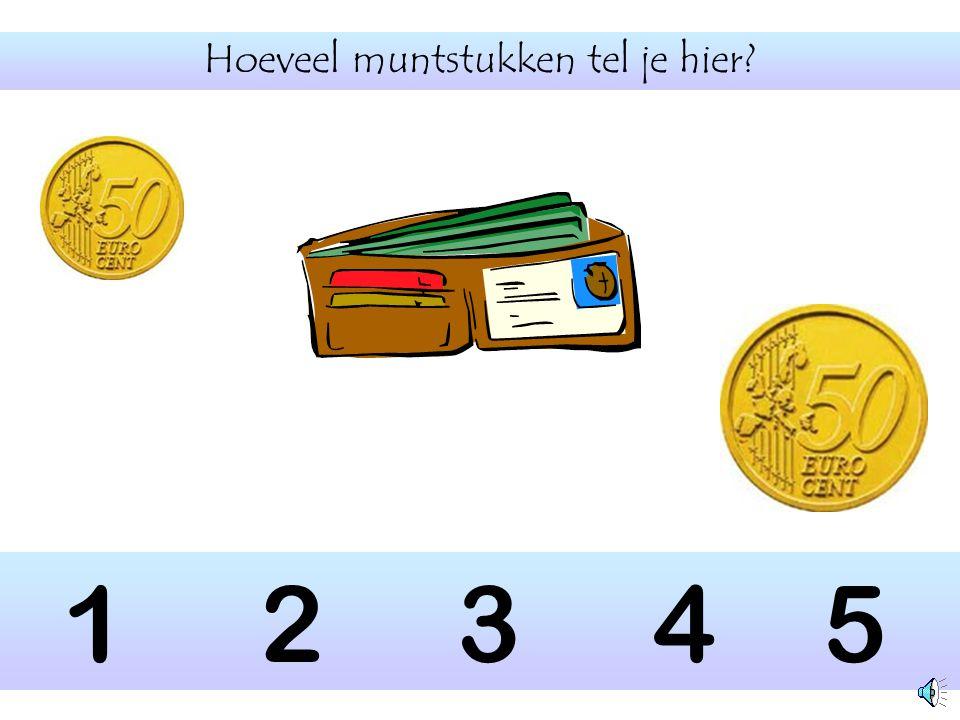 1 2 3 4 5 Hoeveel muntstukken kunnen in deze beugel.
