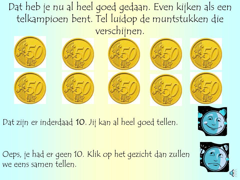 Kan je ook nog deze muntstukken tellen? 1 2 3 4 5