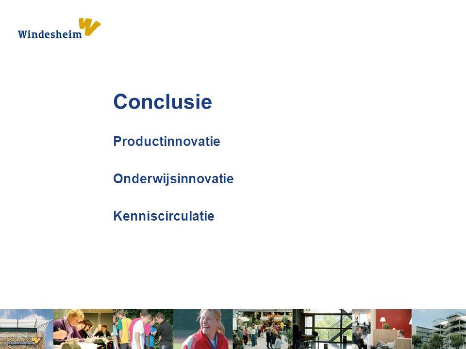 Conclusie Productinnovatie Onderwijsinnovatie Kenniscirculatie