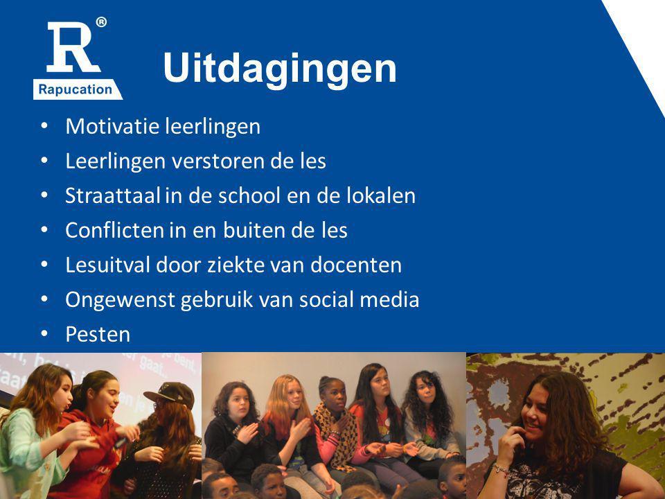 Uitdagingen Motivatie leerlingen Leerlingen verstoren de les Straattaal in de school en de lokalen Conflicten in en buiten de les Lesuitval door ziekte van docenten Ongewenst gebruik van social media Pesten