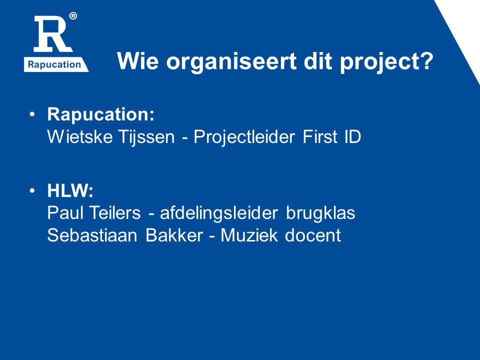 Wie organiseert dit project.