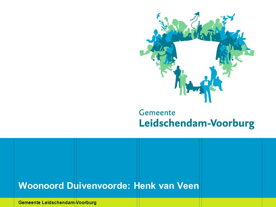 Gemeente Leidschendam-Voorburg Woonoord Duivenvoorde: Henk van Veen