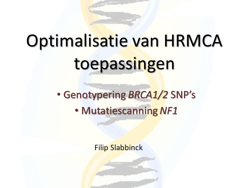 Resultaten Genotypering mbv ongelabelde probes – 4 genotyperingsprotocols geoptimaliseerd – Belangrijke parameters: Ta, DMSO en aantal cycli SNP c.562-34 C>T BRCA1 8: Ta 53°C, 50 cycli en 3% DMSO SNP c.2201 C>T BRCA1 11.8 en 11.9 – Ta 58°C, 50 cycli: links BRCA1 11.8, rechts BRCA1 11.9 CCTT CT CC CT TT CC TT CT
