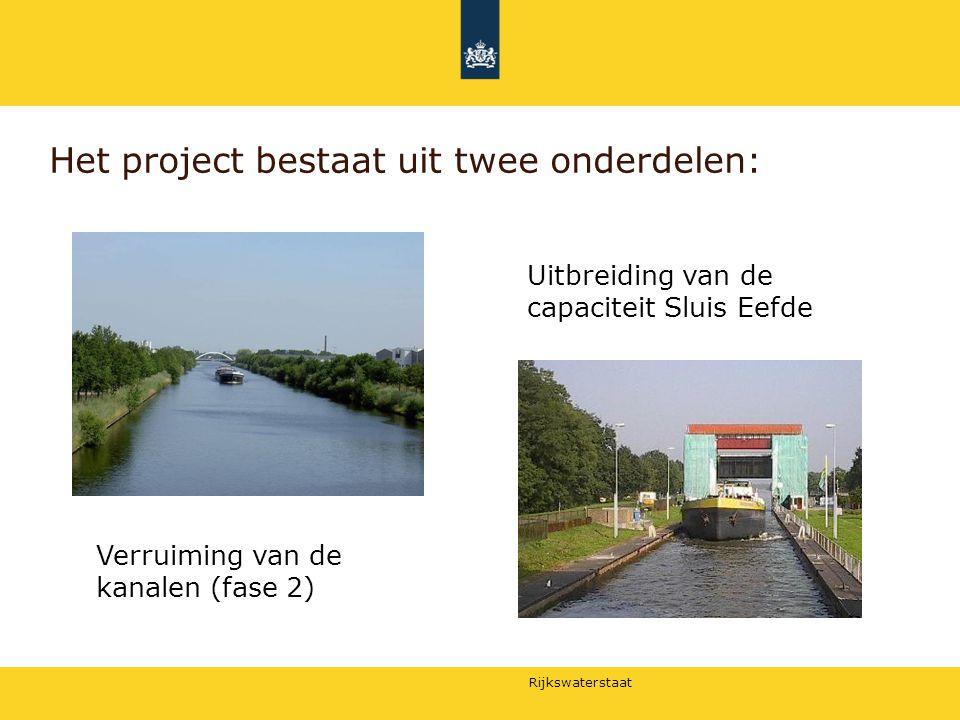 Rijkswaterstaat Het project bestaat uit twee onderdelen: Verruiming van de kanalen (fase 2) Uitbreiding van de capaciteit Sluis Eefde