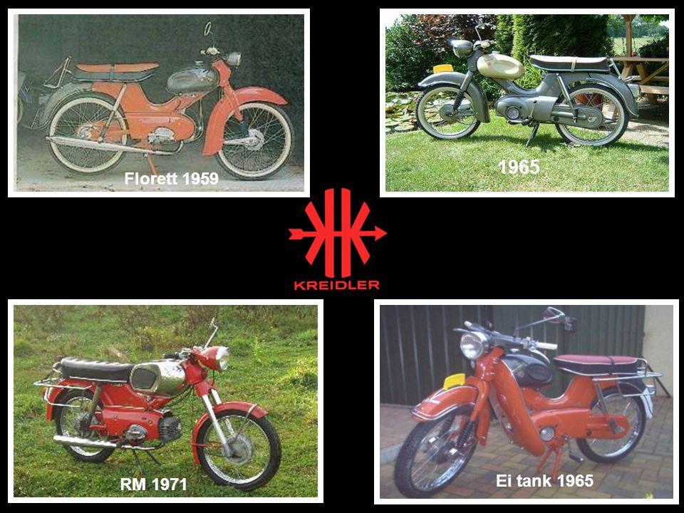 1965 Ei tank 1965 RM 1971 Florett 1959