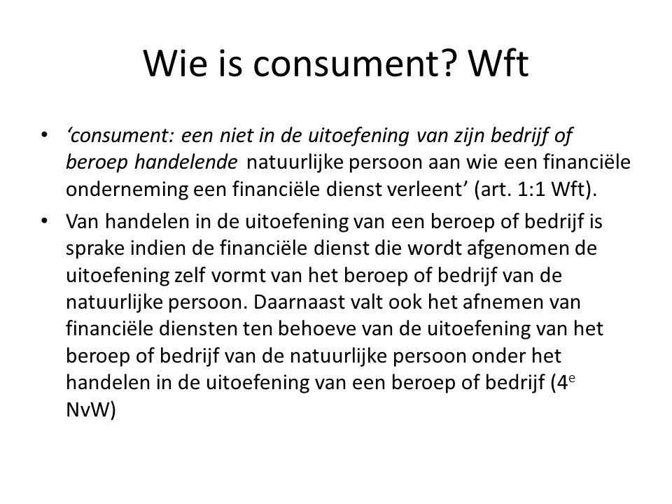 Wie is consument.