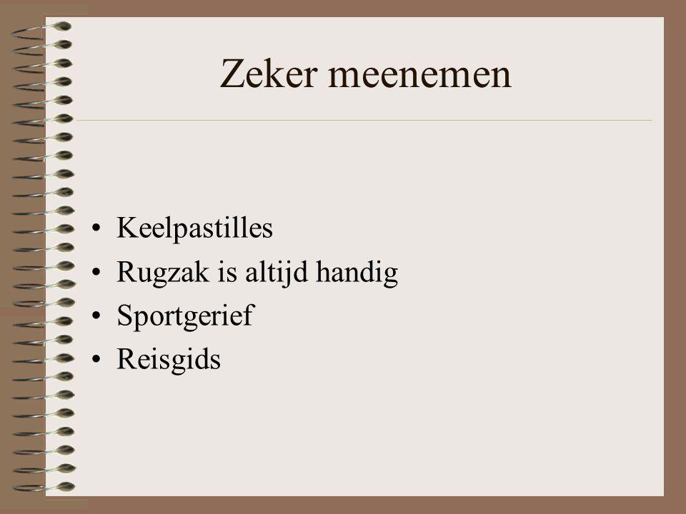 Zeker meenemen Keelpastilles Rugzak is altijd handig Sportgerief Reisgids