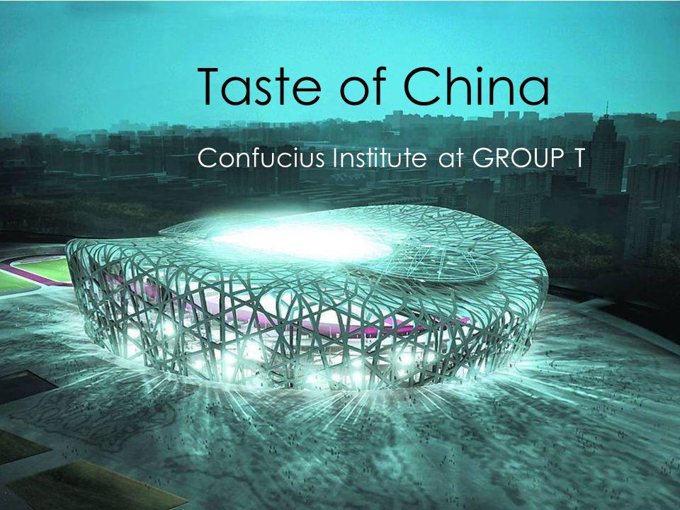 Taste of China Confucius Institute at GROUP T