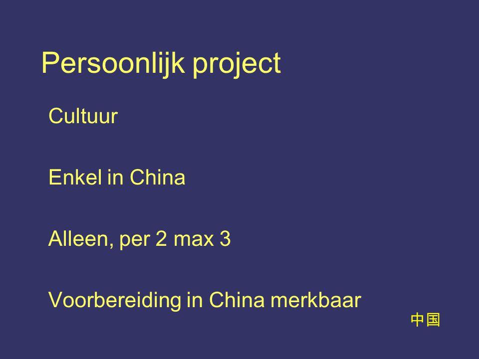中国 Persoonlijk project Cultuur Enkel in China Alleen, per 2 max 3 Voorbereiding in China merkbaar