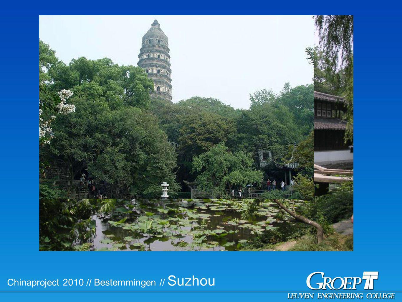 Chinaproject 2010 // Bestemmingen // Suzhou