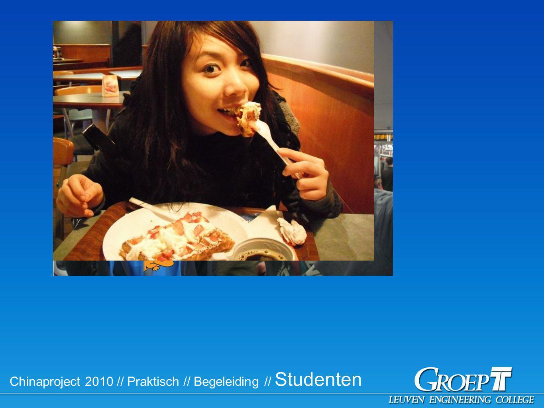 Chinaproject 2010 // Praktisch // Begeleiding // Studenten