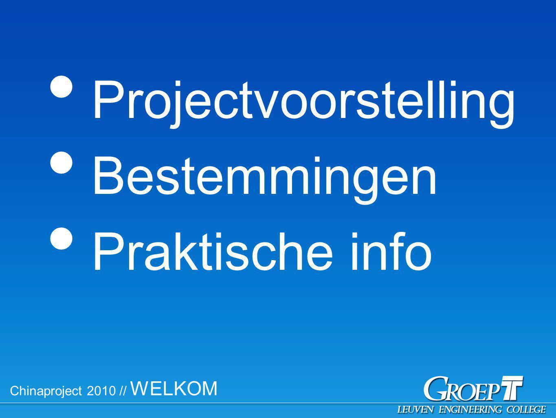 Chinaproject 2010 // Praktisch // Begeleiding Coördinator