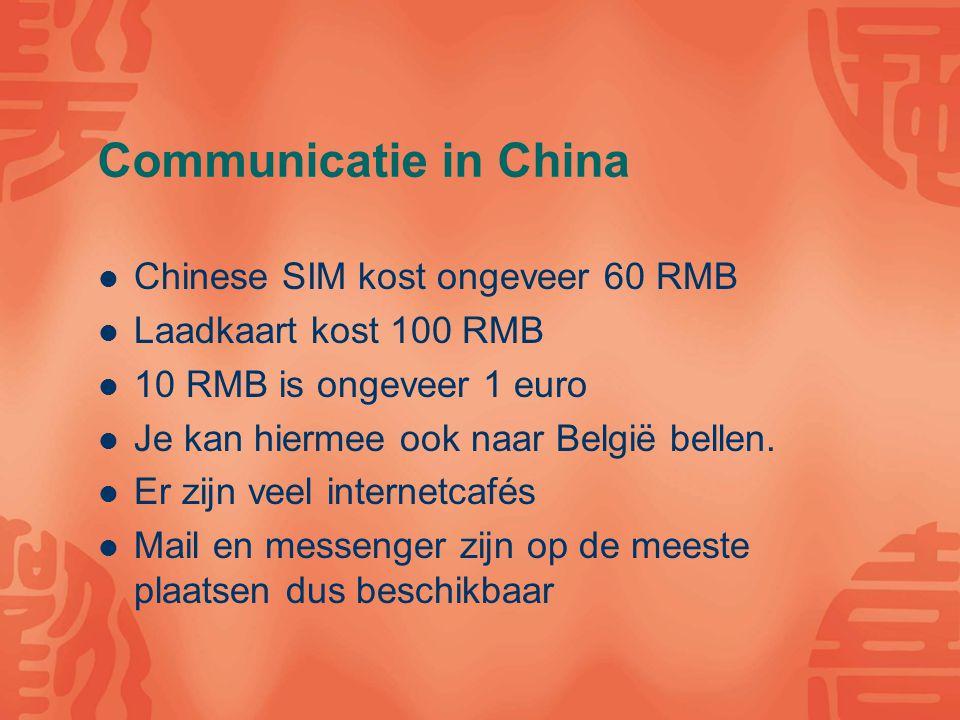 Communicatie in China Bericht voor de ouders: gebruik asianproject@groept.be enkel in noodgevallen.