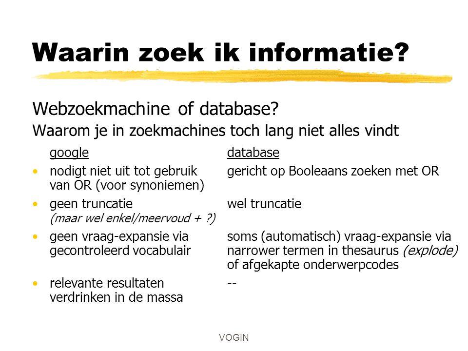 Waarin zoek ik informatie. Webzoekmachine of database.