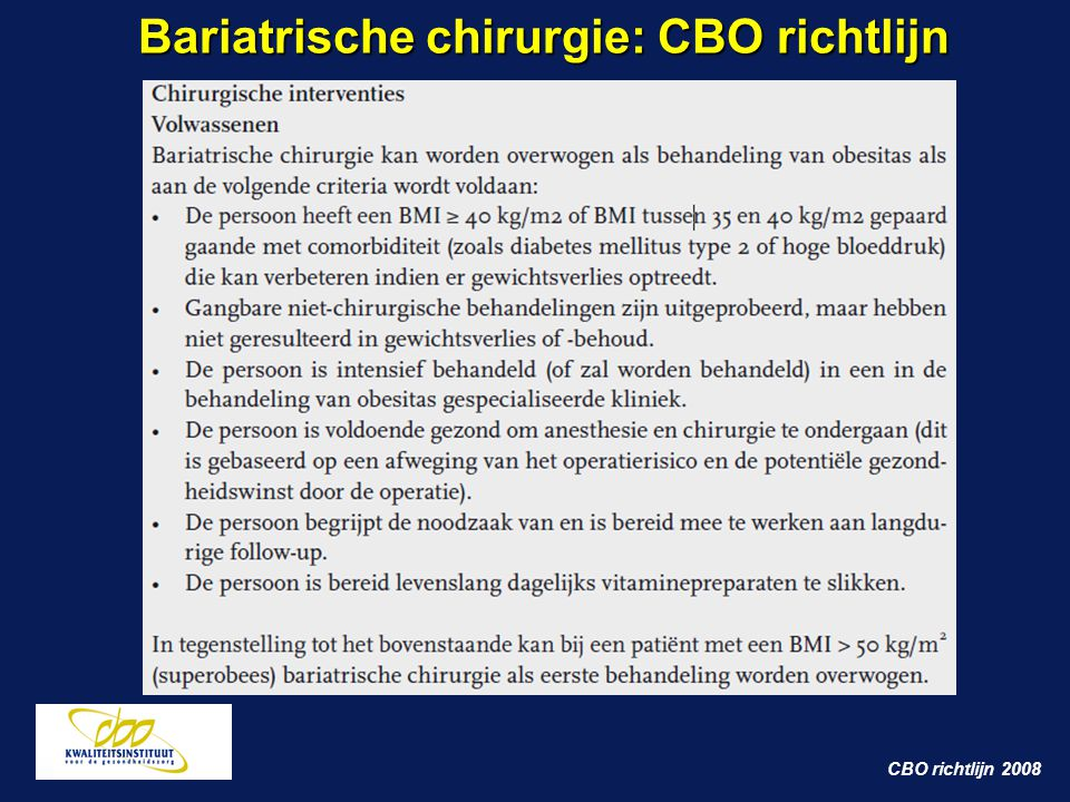 CBO richtlijn 2008 Bariatrische chirurgie: CBO richtlijn